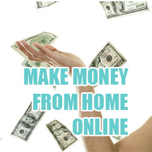 Make Money from Home